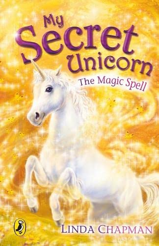 9780141313412: My Secret Unicorn: The Magic Spell