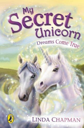 9780141313429: My Secret Unicorn: Dreams Come True