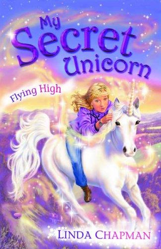 9780141313436: My Secret Unicorn: Flying High