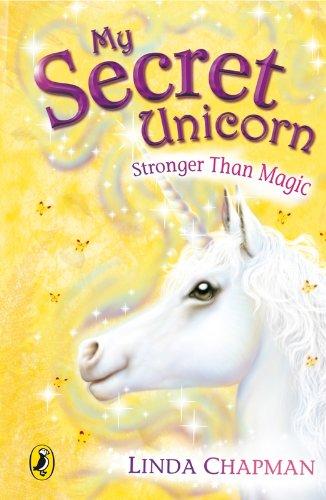9780141313450: Stronger Than Magic (My Secret Unicorn, #5)