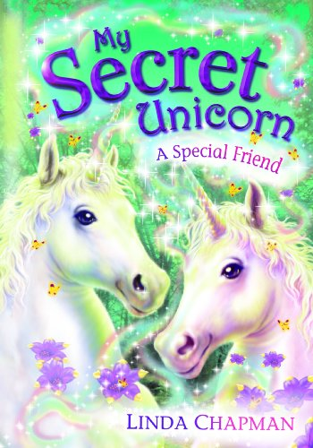 9780141313467: My Secret Unicorn A Special Friend