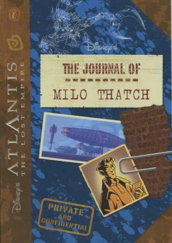 9780141313719: Atlantis the Lost Empire: The Journal of Milo Thatch (Disney's Atlantis)