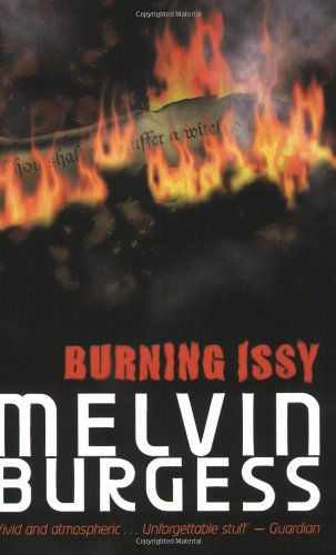 Burning Issy (Puffin Teenage Fiction)