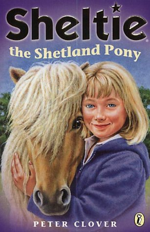 9780141313870: Sheltie the Shetland Pony: AND Sheltie Saves the Day