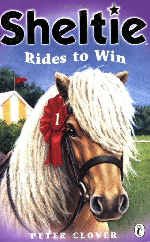 9780141313900: Sheltie Rides to Win: AND