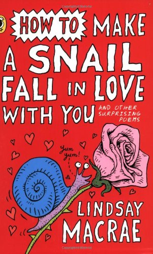 How to Make a Snail Fall in: MacRae, Lindsay