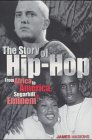 9780141314365: The Story of Hip Hop: From Africa to America, Sugarhill to Eminem