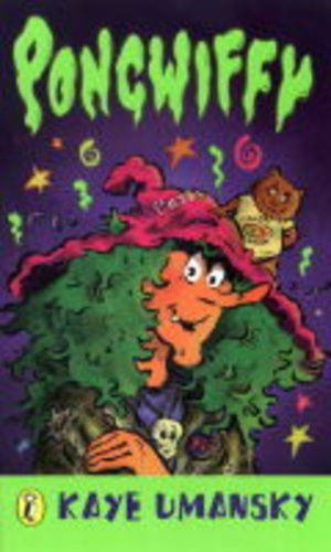 9780141314686: Pongwiffy: A Witch of Dirty Habits (book 1)