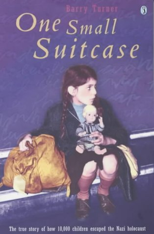 9780141314693: One Small Suitcase (The true story of how 10,000 children escaped the Nazi holocaust)