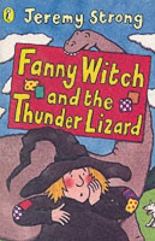 9780141314709: Fanny Witch and the Thunder Lizard (Young Puffin story books)