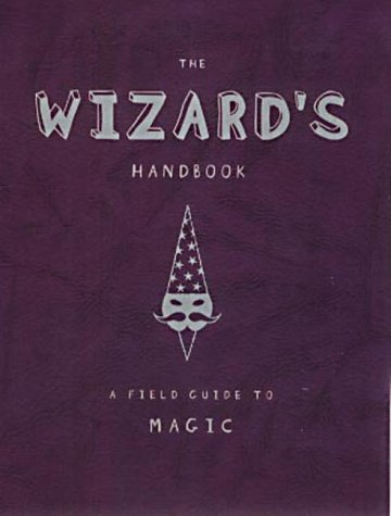 9780141314877: The Wizard's Handbook: A Field Guide to Magic