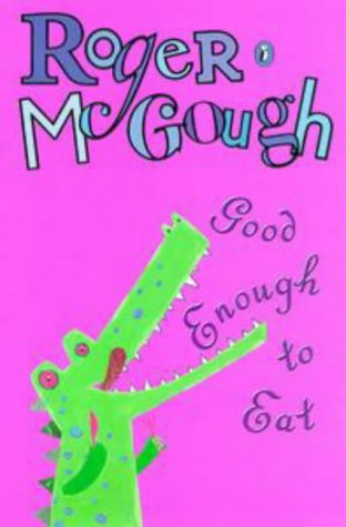 9780141314945: Good Enough to Eat (Puffin poetry)