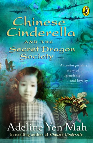 9780141314969: Chinese Cinderella and the Secret Dragon Society: By the Author of Chinese Cinderella