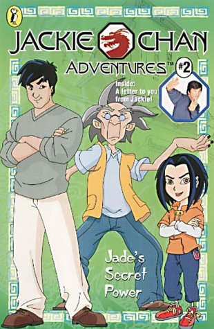 9780141314983: Jade's Secret Power (Jackie Chan Adventures)