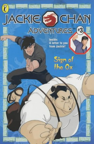 9780141314990: Sign of the Ox (Jackie Chan Adventures)
