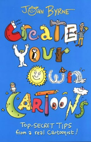 9780141315072: Create Your Own Cartoons