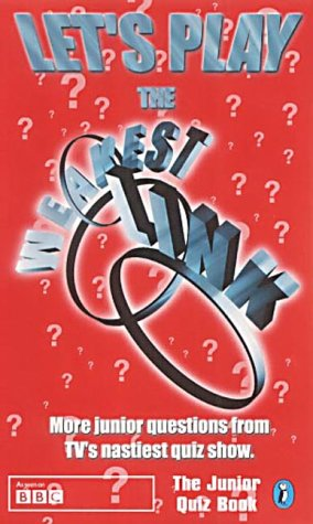 9780141315119: Let's Play The Weakest Link: The Junior Quiz Book