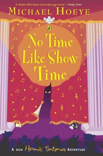 9780141315140: No Time Like Show Time (Hermux Tantamoq Adventure)