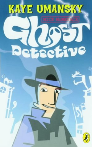 9780141315256: Mick McMenace, Ghost Detective