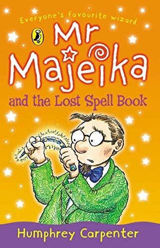 Mr Majeika And The Lost Spell Book: Carpenter, Humphrey