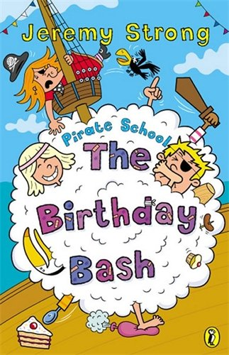 9780141315959: Colour Young Puffin Pirate School Birthday Bash: The Birthday Bash