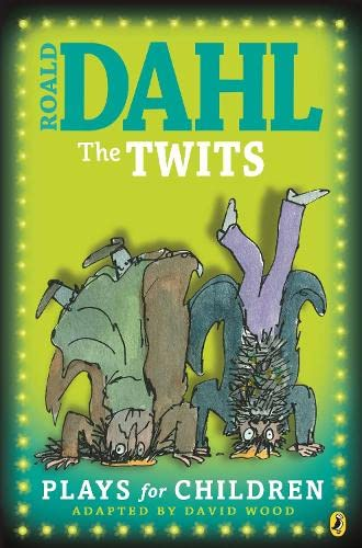 9780141315966: The Twits: Plays for Children