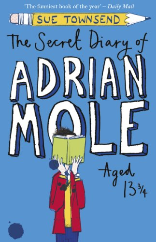 The Secret Diary of Adrian Mole Aged: Townsend, Sue