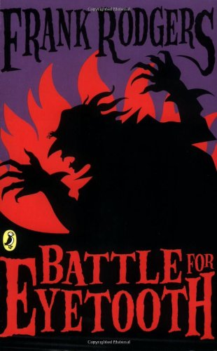 9780141316161: Battle For Eyetooth (Veggie Vampire)