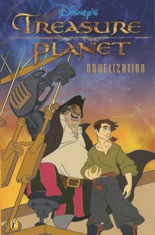 9780141316222: Treasure Planet: Novelization: Novelisation (Treasure Planet)