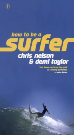 9780141316246: How to be a Surfer