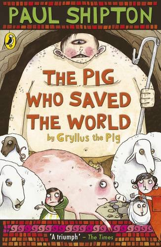 9780141316352: Pig Who Saved The World