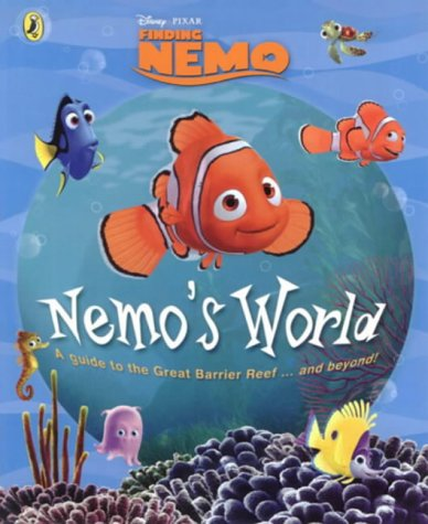 9780141316611: Nemo's World: From the Great Barrier Reef and Beyond (Finding Nemo)