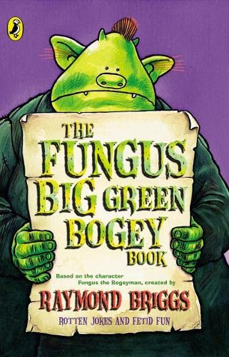 9780141316635: The Fungus Big Green Bogey Book