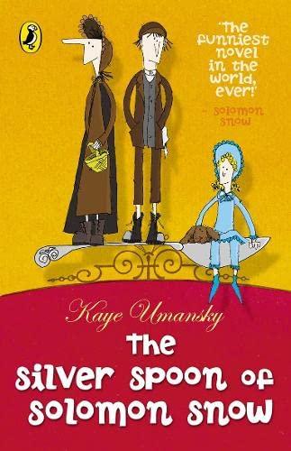 9780141316734: The Silver Spoon of Solomon Snow