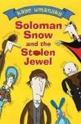 9780141316741: Solomon Snow and the Stolen Jewel