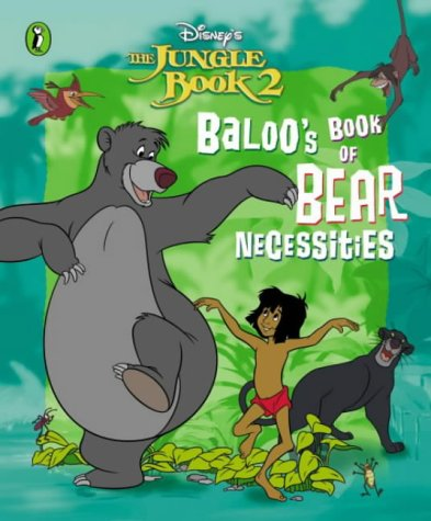 9780141316765: Baloo's Book of Bear Necessities (Jungle Book 2)