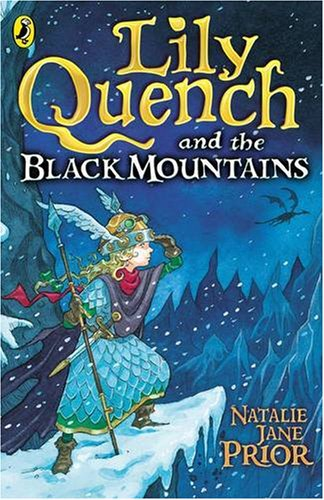 9780141316840: Lily Quench and the Black Mountains