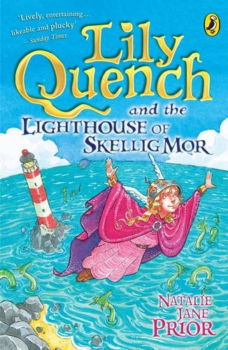 9780141316857: Lily Quench and the Lighthouse of Skellig Mor