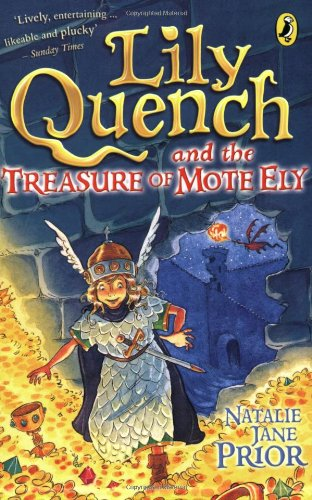 9780141316864: Lily Quench and the Treasure of Mote Ely
