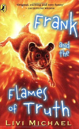 9780141316994: Frank and the Flames of Truth
