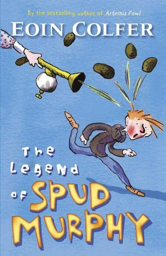The Legend of Spud Murphy (Young Puffin: Colfer, Eoin