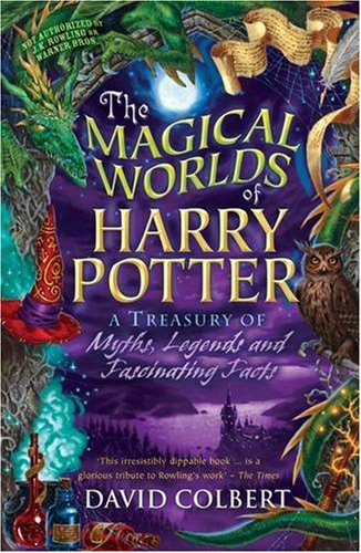 9780141317380: The Magical Worlds of Harry Potter: A Treasury of Myths, Legends and Fascinating Facts