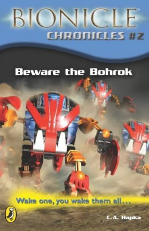 9780141317434: Beware the Bohrok (Bionicle Chronicles)