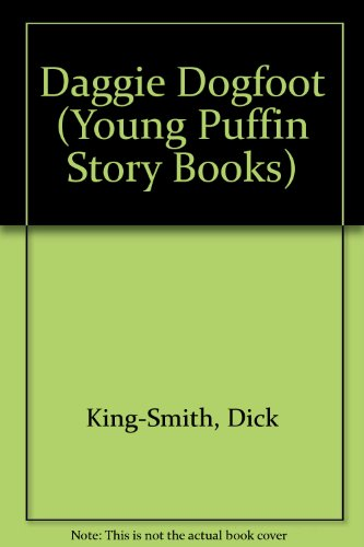9780141317533: Daggie Dogfoot (Young Puffin Story Books)