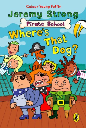 9780141317601: Colour Young Puffin Pirate School Wheres That Dog