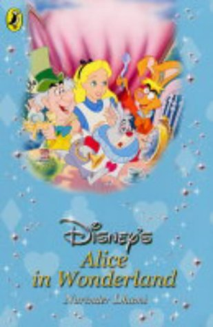 9780141317748: Alice in Wonderland (Disney Classic Re-telling)