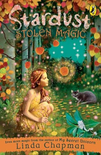 Stardust: Stolen Magic: Bk. 4: Linda Chapman