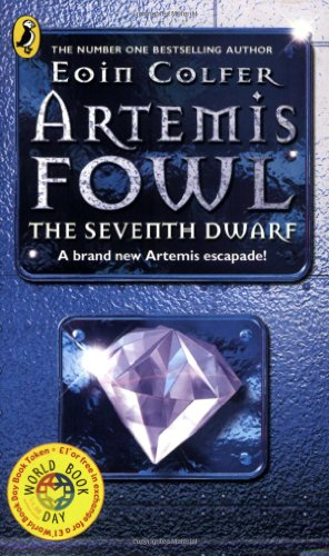 Artemis Fowl, The Seventh Dwarf ***SIGNED*** ***WORLD BOOK DAY***: Eoin Colfer