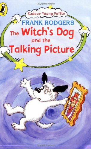9780141318141: The Witch's Dog and the Talking Picture (Colour Young Puffin)