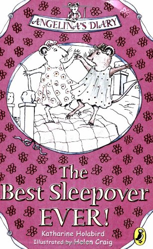 9780141318189: Angelina's Diary: The Best Sleepover Ever (Angelina Young Readers)